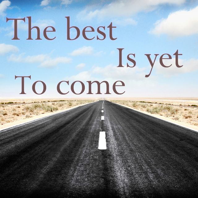 image: The Best Is Yet To Come... by muymia