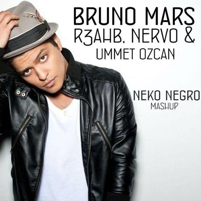 music: R3hab, NERVO ft. Bruno Mars (NekoNegro Mashup) by nekonegro