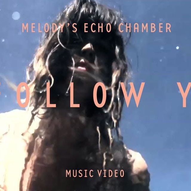 video: Melody's Echo Chamber - I Follow You by andy-rice