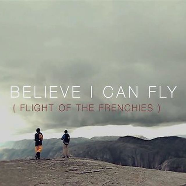 video: I Believe I can Fly ( flight of the frenchies). by jimemunoz31