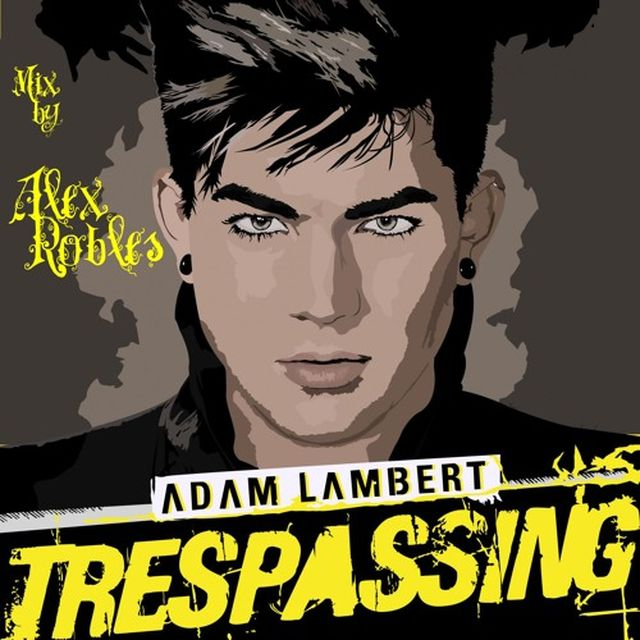 music: Adam Lambert - Trespassing [Alex Robles Mix] by alex_urban_pop