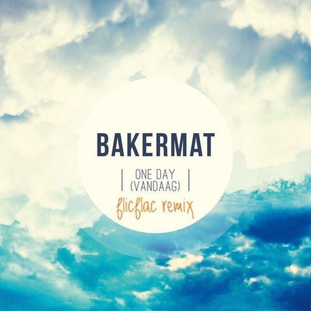 music: Bakermat- One Day (FlicFlac Remix) by daniek