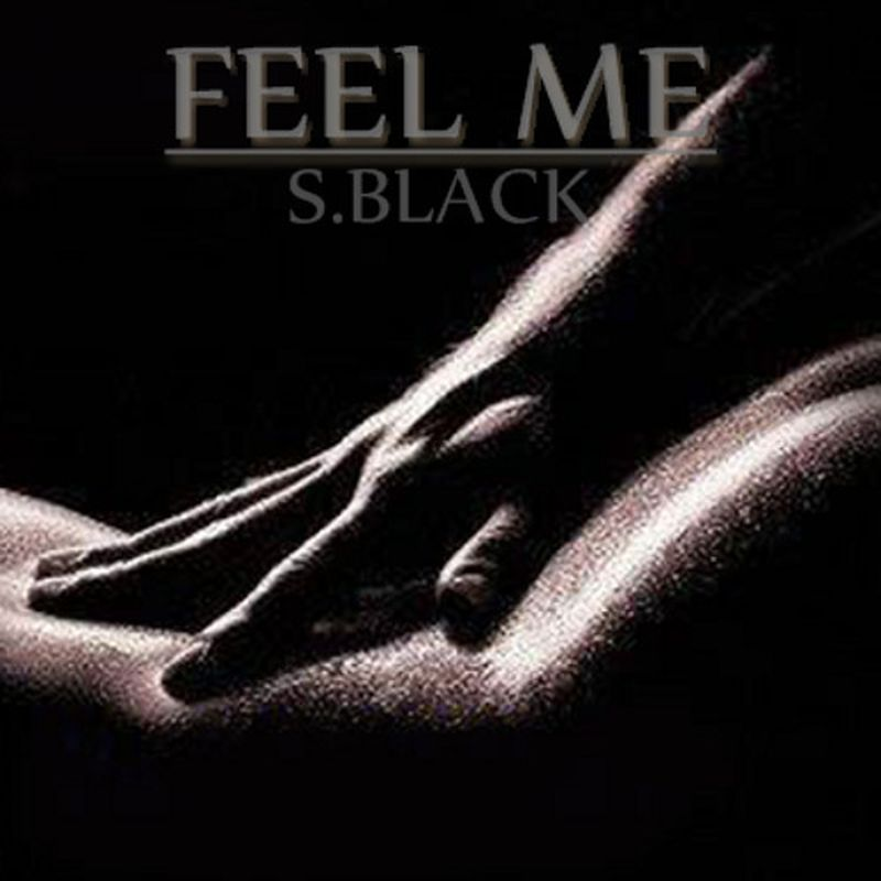 music: FEEL ME (EP) by S.Black (Official) by nekonegro