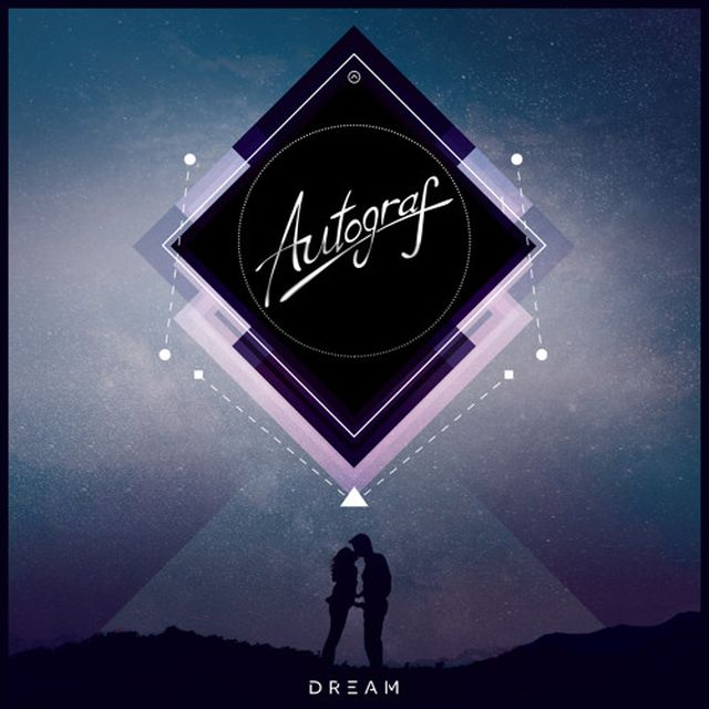 music: Dream - Autograf by jason