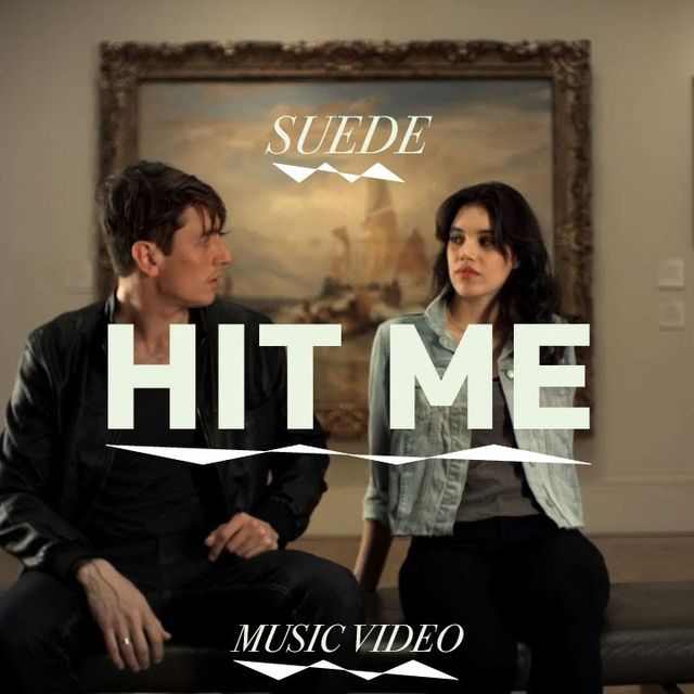 """video: Suede - """"Hit Me"""" (Official Music Video) by ales"""