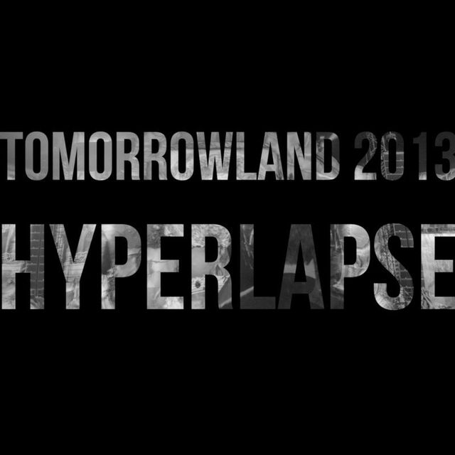 video: Tomorrowland 2013 Hyperlapse Compilation by Saracho