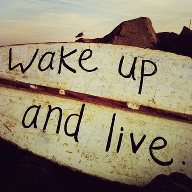 image: WAKE UP AND LIVE... by nvm