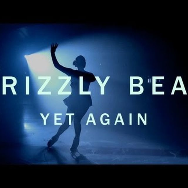 video: Grizzly Bear - Yet Again by andy-rice