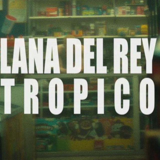 video: Lana Del Rey - Tropico (Trailer) by sanchezcasto