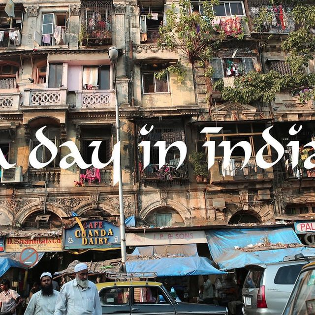 video: A Day in India by debs