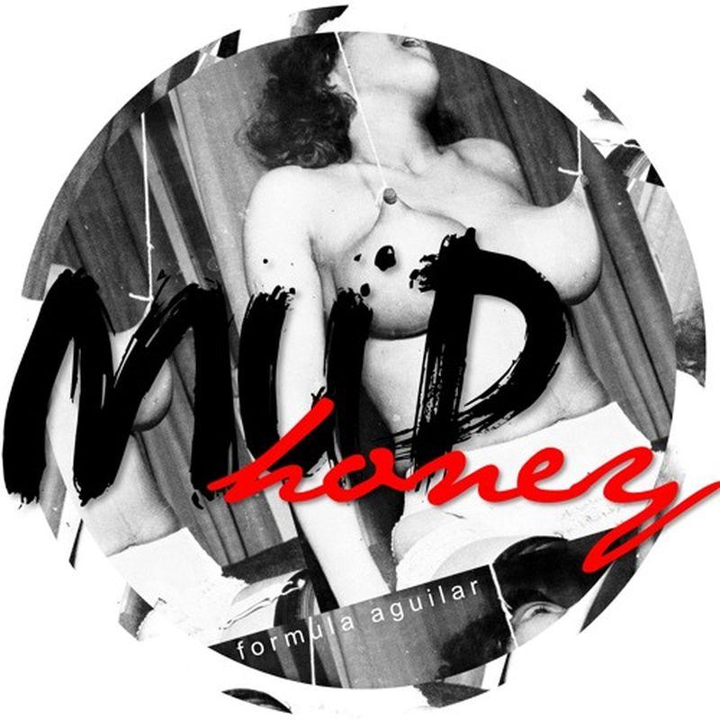 music: Formula Aguilar - Mudhoney by jrgaguilar