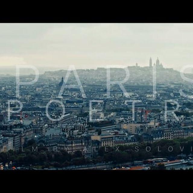 video: Paris Short Film Is a Quick Fix for Your Wanderlust by neverdiscrete