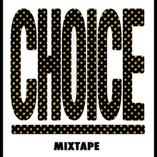music: CHOICE MIXTAPE # 4 by CHOICE DJS by lolizazou