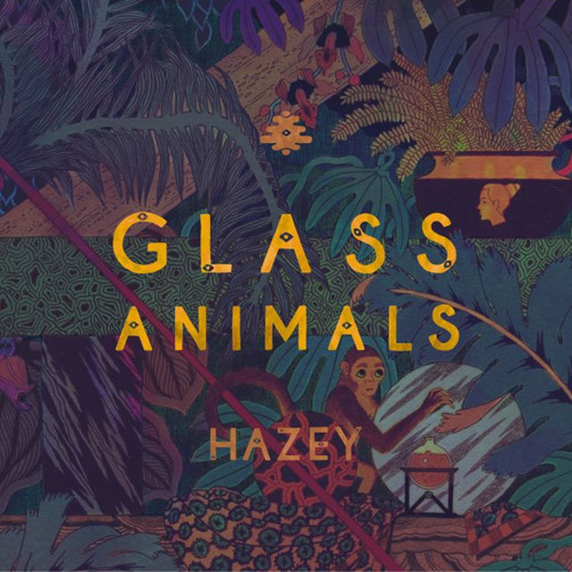 music: Hazey by Glass Animals by palomacanut