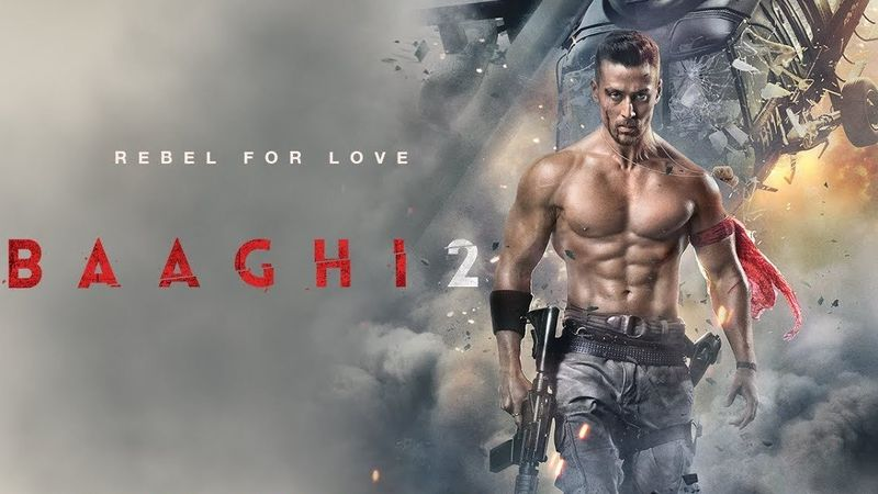 Movie Baaghi 2 Full Watch Baaghi 2 Full Movie Online Free