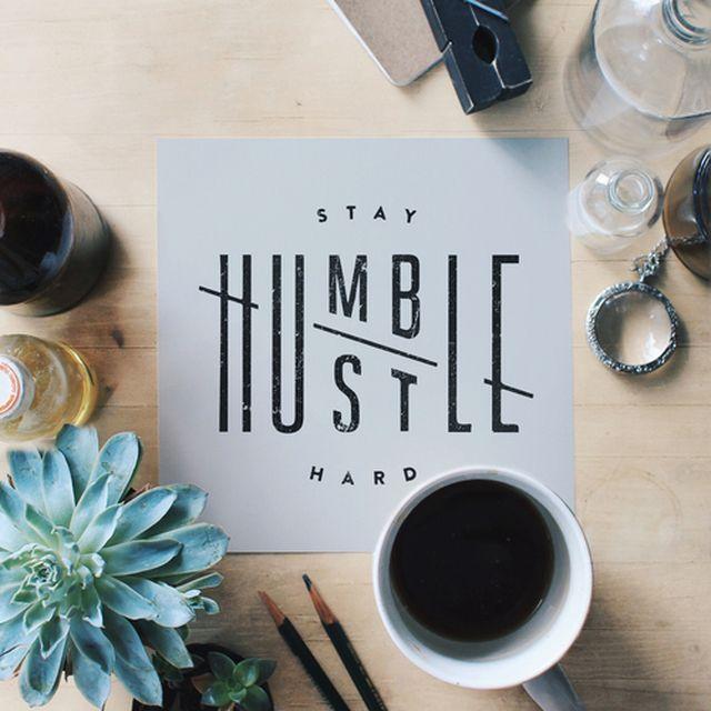 image: Humble & Hustle by fragilemilk