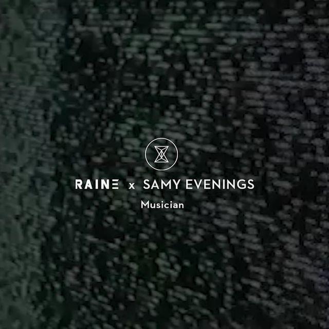 video: RAINE X Samy Evenings by samyroad