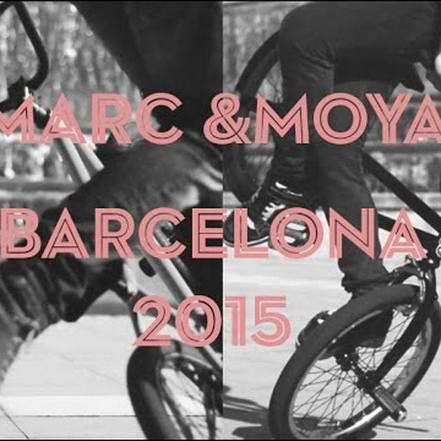 video: Marc & Moya Barcelona 2015 by alberto_moya