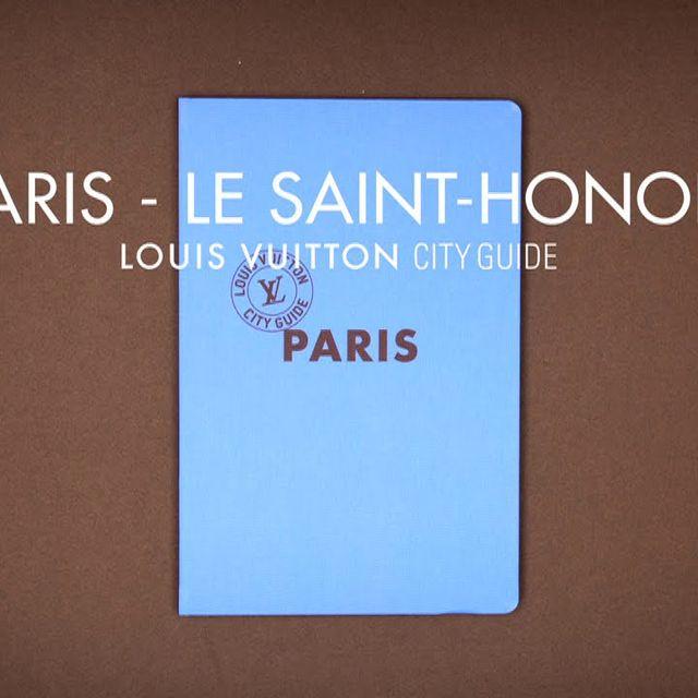video: Louis Vuitton City Guide 2011 - Paris, the Saint Honoré by crispi