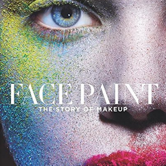 image: Face Paint: The Story of Makeup by caritina