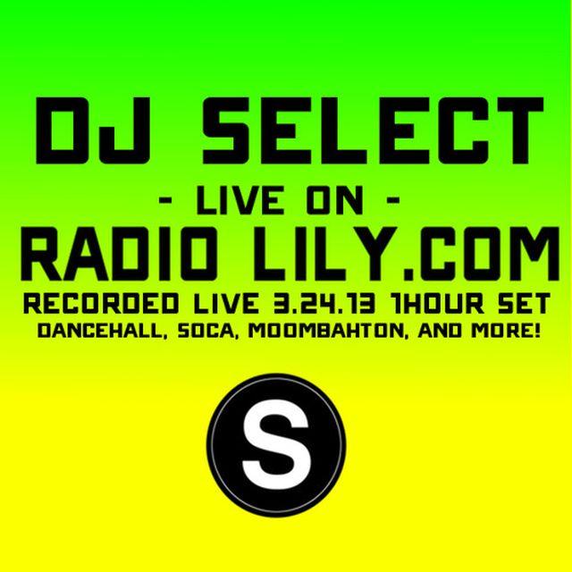 music: Dj Select live on Radio Lily.com by select