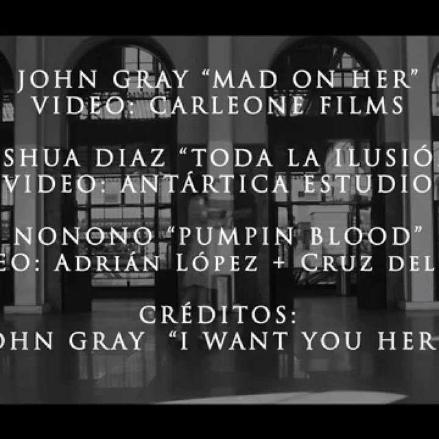 video: INdiyeis presenta JOHN GRAY+Joshua Diaz+Puteo+mas by roafs