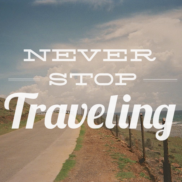 image: Never stop traveling by mindfultravelbysara
