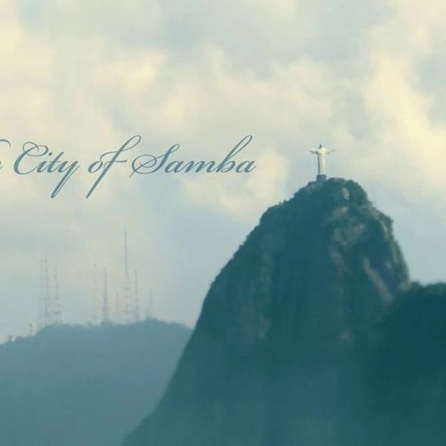 video: The City of Samba - Rio de Janeiro by james-the-creator