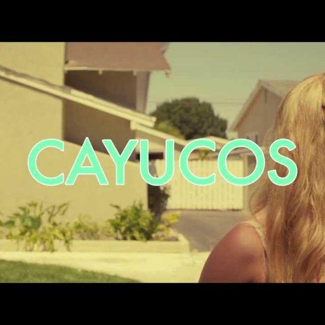 "video: Cayucas - ""Cayucos"" (Official Video) by nachobirdwatcher"