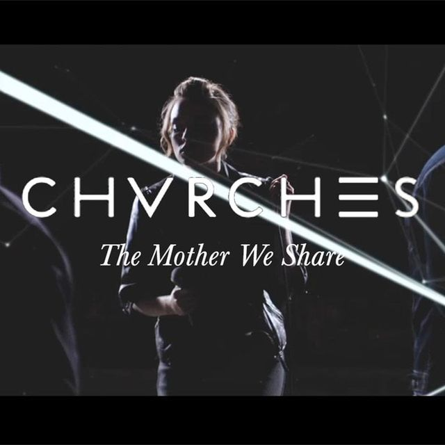 video: CHVRCHES | The Mother We Share by Abrahanes